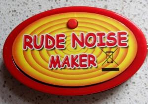 """""""Rude Noise Maker"""""""