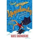 Book Review: Magicalamity by Kate Saunders