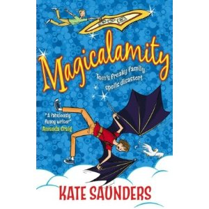 """""""Magicalamity by Kate Saunders"""""""