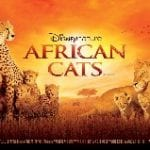 Disney Nature African Cats film review