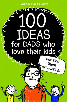 Father's Day gift ideas - a book for Dads who love their kids, but find them exhausting!