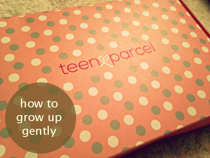 Growing up gently with Teen Parcel
