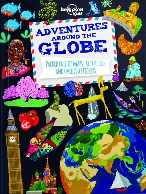 A new series of travel books for kids from Lonely Planet Kids inspires kids to a love of travel