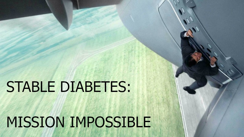 Stable diabetes is mission impossible